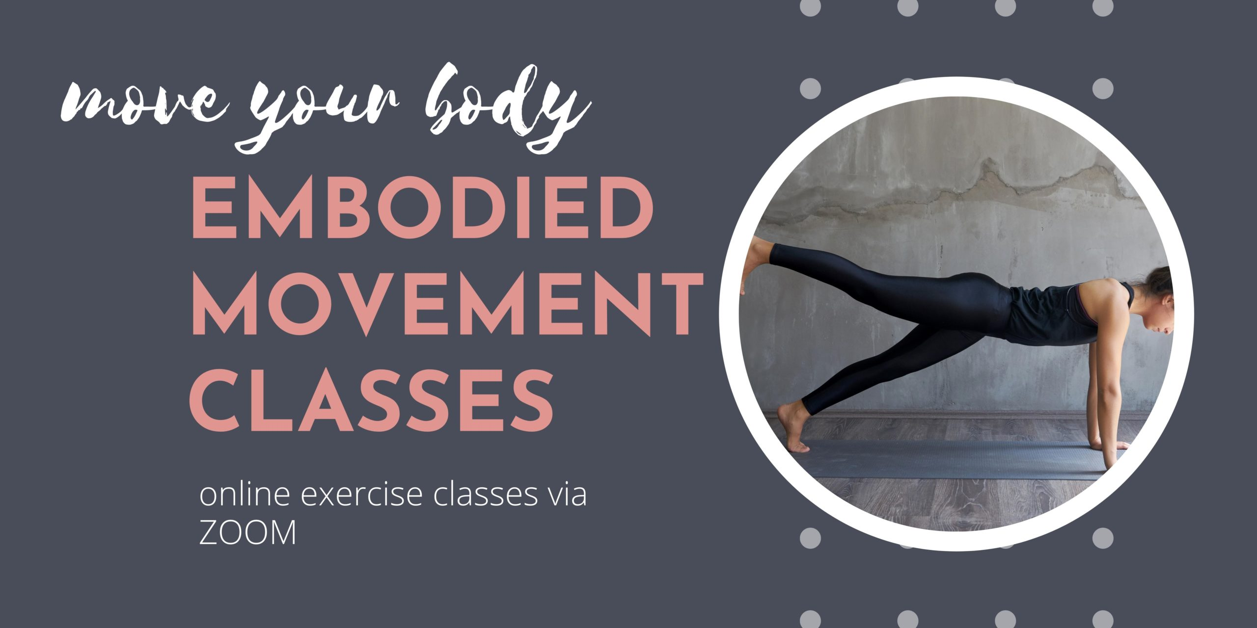 online exercise classes, online courses, embodiment, movement class