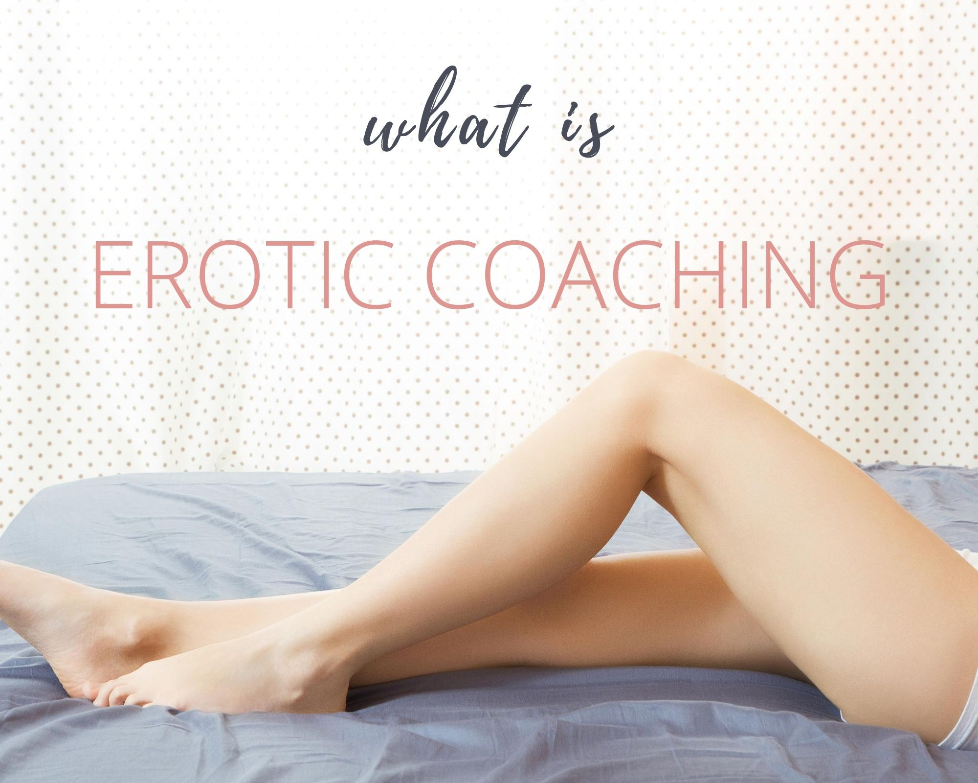 what is erotic coaching image (1)